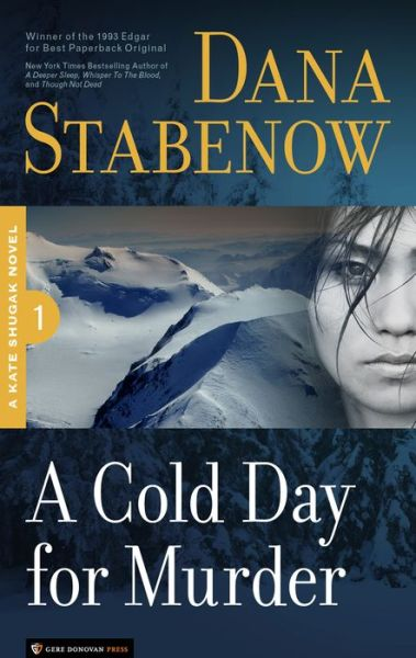 A Cold Day for Murder (Kate Shugak Series #1)