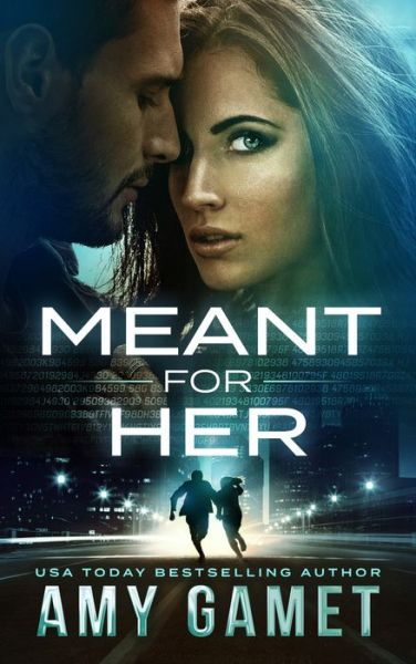Meant for Her (Romantic Suspense)