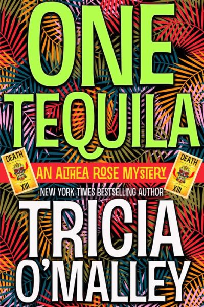 One Tequila (Althea Rose Series #1)