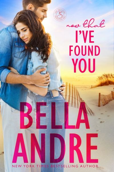 Now That I've Found You (New York Sullivans #1) (Sullivans Series #15)