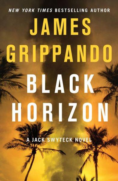 Black Horizon (Jack Swyteck Series #11)