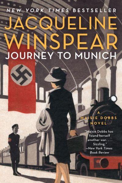 Journey to Munich (Maisie Dobbs Series #12)