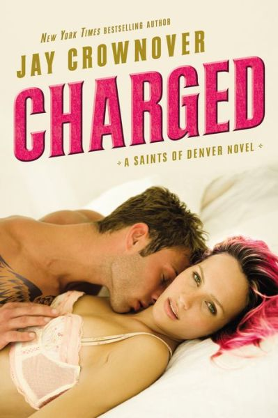 Charged (Saints of Denver Series #2)