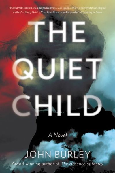 The Quiet Child: A Novel