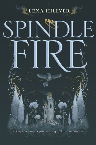 Spindle Fire (Spindle Fire Series #1)