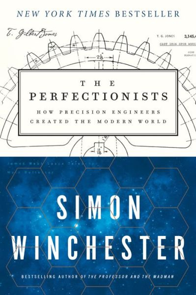 The Perfectionists How Precision Engineers Created The