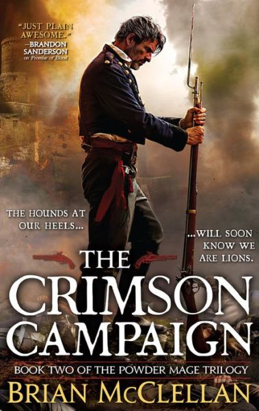 The Crimson Campaign (Powder Mage Trilogy #2)