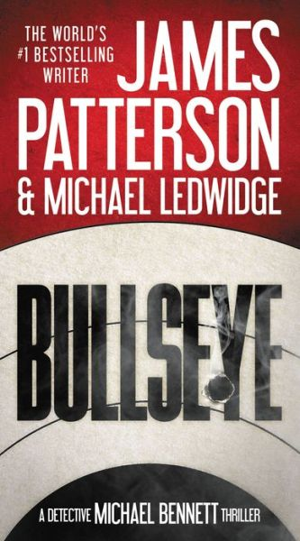 Bullseye (Michael Bennett Series #9)