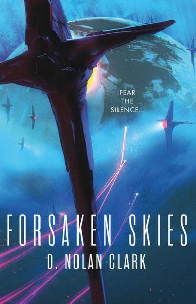 Forsaken Skies (Silence Trilogy #1)