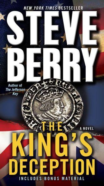 The King's Deception (Cotton Malone Series #8) (with bonus novella The Tudor Plot)