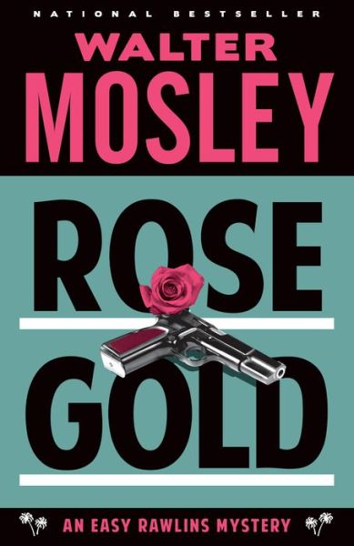 Rose Gold (Easy Rawlins Series #12)