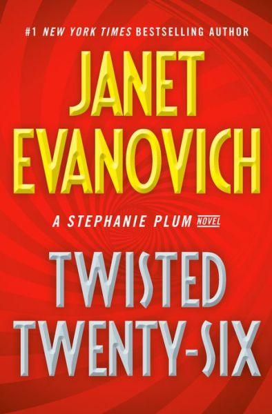 Twisted Twenty-Six (Stephanie Plum Series #26)