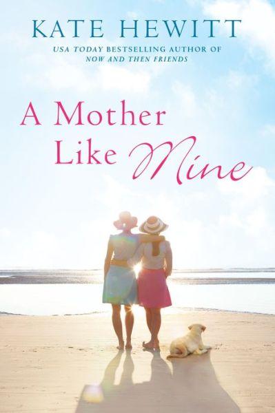 A Mother Like Mine