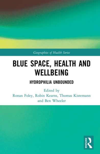 Blue Space, Health and Wellbeing: Hydrophilia Unbounded – B&N Readouts