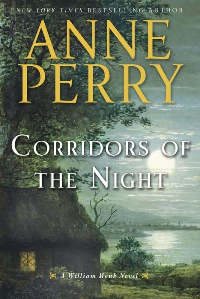 Corridors of the Night (William Monk Series #21)