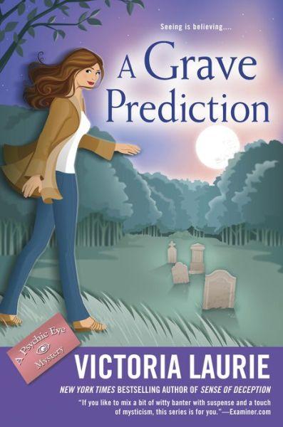 A Grave Prediction (Psychic Eye Series #14)