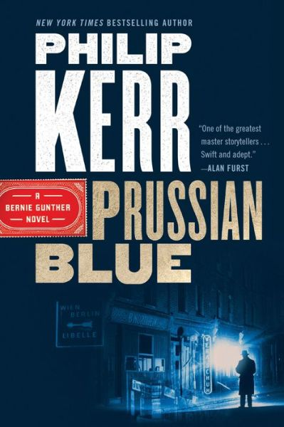 Prussian Blue (Bernie Gunther Series #12)