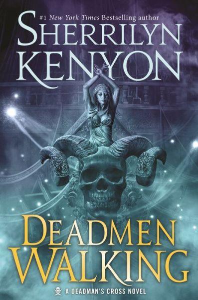 Deadmen Walking (Deadman's Cross Series #1)