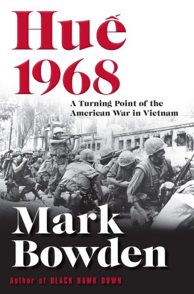 Hue 1968 A Turning Point Of The American War In Vietnam Bn Readouts