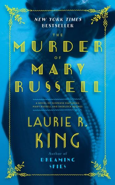 The Murder of Mary Russell (Mary Russell and Sherlock Holmes Series #14)