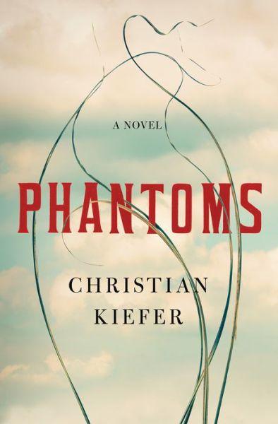 Phantoms: A Novel