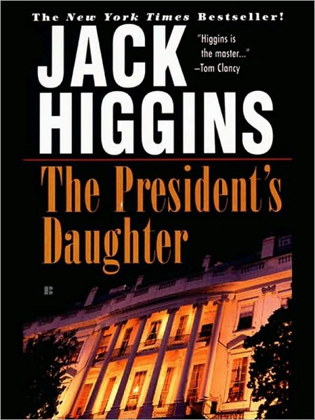 The President's Daughter (Sean Dillon Series #6)