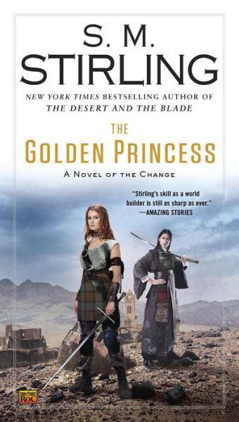 The Golden Princess (Emberverse Series #11)