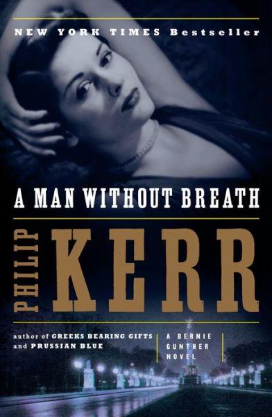 A Man without Breath (Bernie Gunther Series #9)