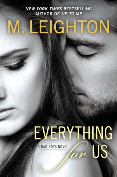 Everything for Us (Bad Boys Series #3)