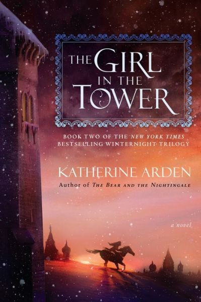 The Girl in the Tower (Winternight Trilogy #2)