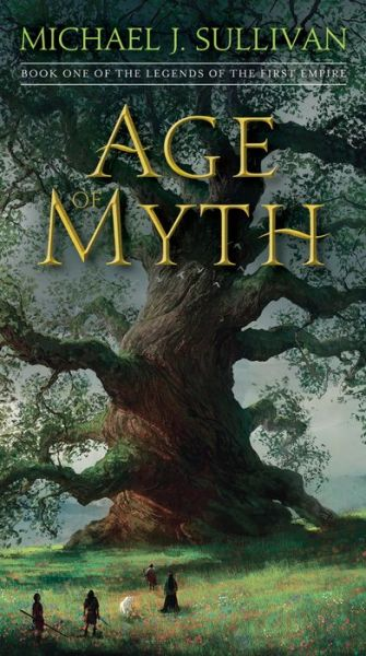 Age of Myth (Legends of the First Empire Series #1)