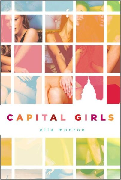 Capital Girls (Capital Girls Series #1)