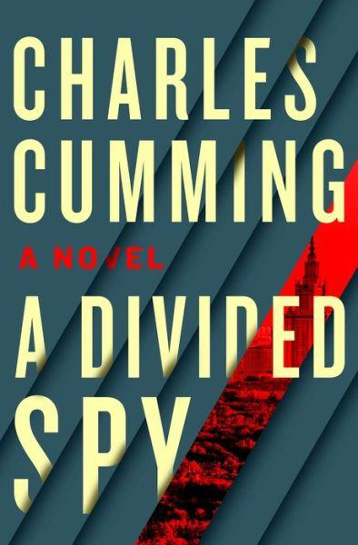 A Divided Spy (Thomas Kell Series #3)