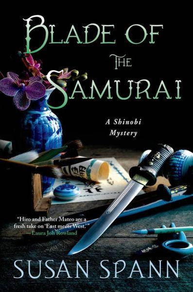 Blade of the Samurai: A Shinobi Mystery