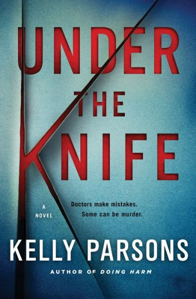 Under the Knife: A Novel