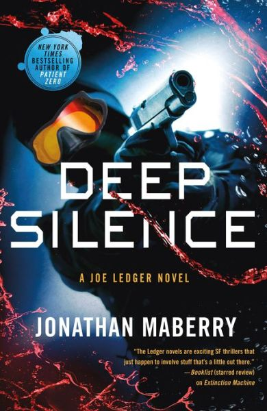 Deep Silence A Joe Ledger Novel Bn Readouts