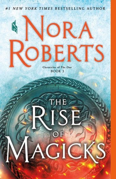 The Rise of Magicks (Chronicles of The One Series #3)