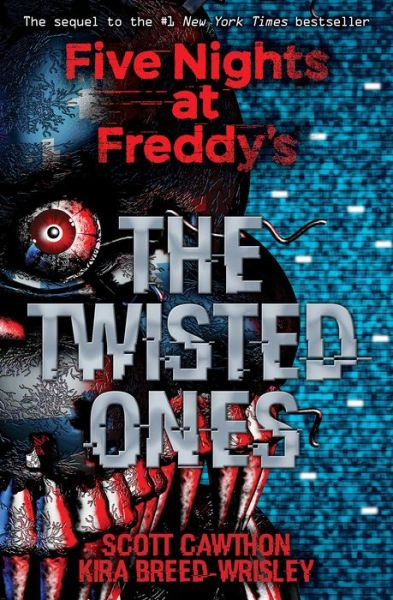 The Twisted Ones (Five Nights at Freddy's Series #2)