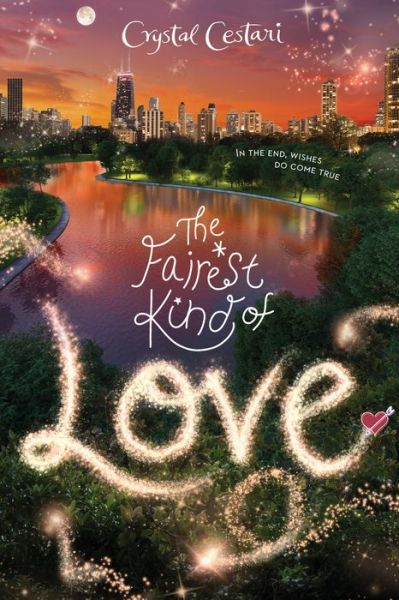 Windy City Magic, Book 3: The Fairest Kind of Love