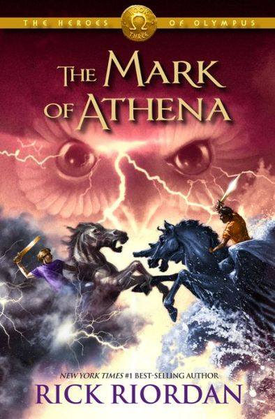 The Mark of Athena (Heroes of Olympus Series #3)