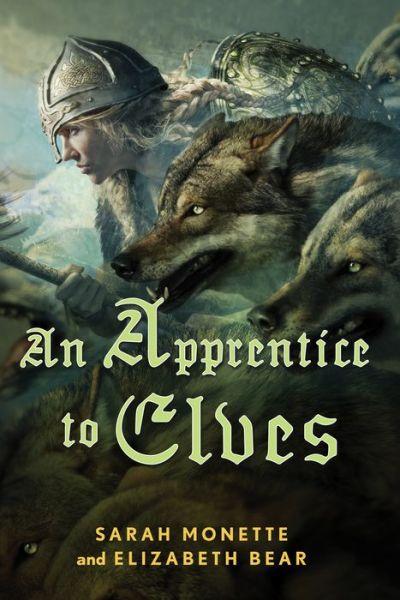 An Apprentice to Elves (Iskryne Series #3)