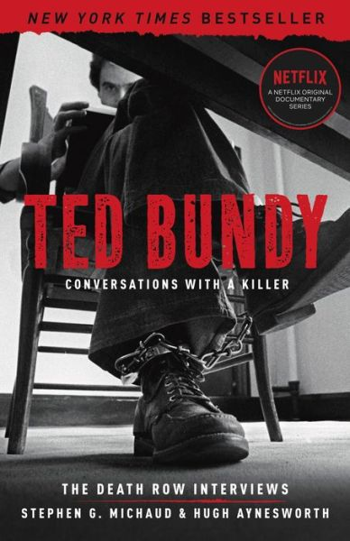 Ted Bundy: Conversations with a Killer: The Death Row Interviews