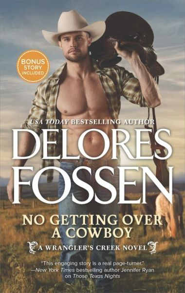 No Getting Over a Cowboy: A Western Romance Novel One Good Cowboy Bonus