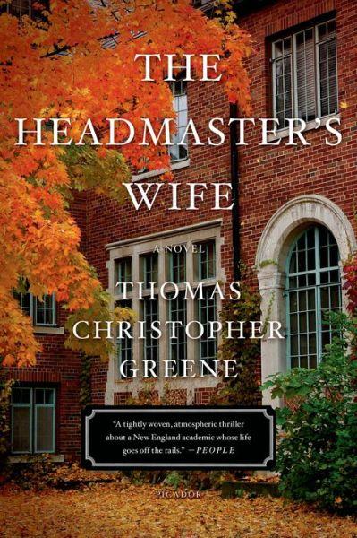 The Headmaster's Wife: A Novel