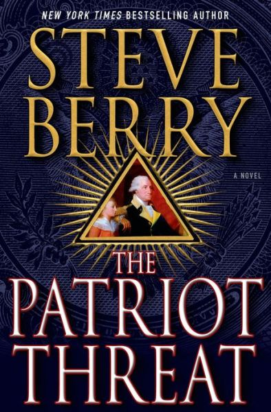 The Patriot Threat (Cotton Malone Series #10)