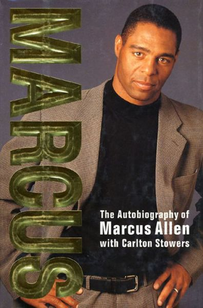 Marcus: The Autobiography of Marcus Allen