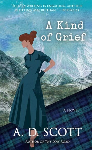 A Kind of Grief: A Novel