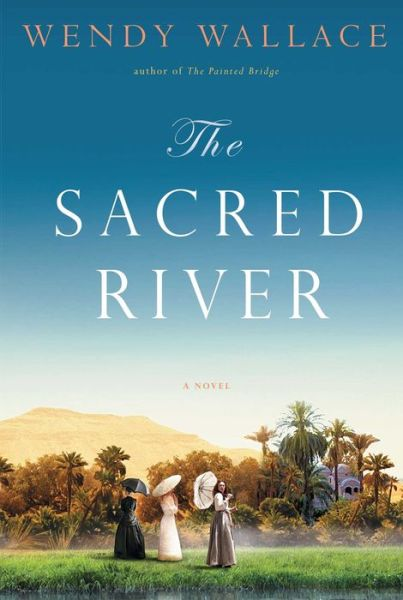 The Sacred River: A Novel