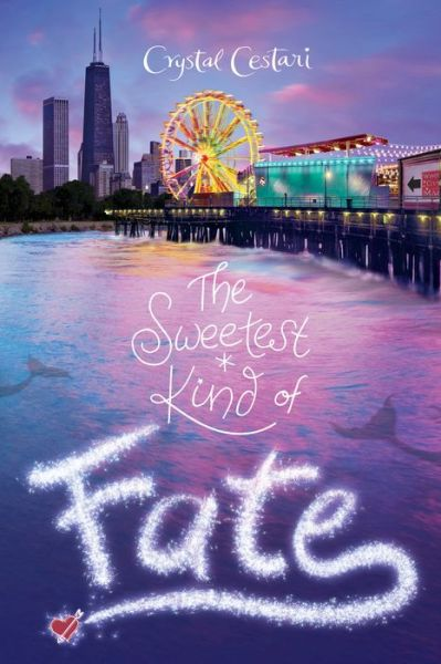 Windy City Magic, Book 2: The Sweetest Kind of Fate