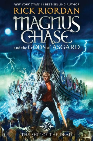 The Ship of the Dead (Magnus Chase and the Gods of Asgard Series)